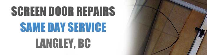 Screen Door Repairs Langley BC